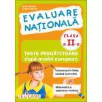 Evaluare nationala clasa a II-a - Teste pregatitoare dupa model european Comunicare in limba romana (scris-citit) - Matematica si explorarea mediului