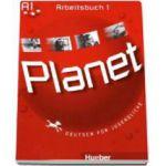 Planet 1, caiet de germana pentru clasa a V-a, Arbeitsbuch (A1) - Deutsch fur Jugendliche
