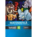 Matematica si explorarea mediului caiet de aplicatii clasa a IV-a (Anca Veronica Taut)