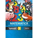 Matematica si explorarea mediului caiet de aplicatii clasa a III-a (Anca Veronica Taut)