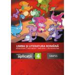 Limba si literatura romana, caiet de aplicatii pentru clasa a IV-a (Anca Veronica Taut)