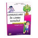 Comunicare in limba romana, culegere - Clasa I