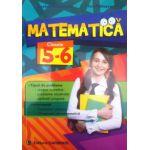 Matematica, culegere pentru clase 5-6