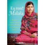 Eu sunt Malala. Tanara care a luptat pentru educatie si a schimbat lumea