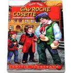 Victor Hugo - Gavroche - Cosette - Fragmente din Mizerabilii