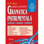 Gramatica instrumentala, limba romana. Diagnosticare, argumentare, autoverificare