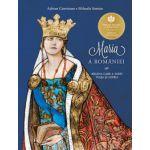 Maria a Romaniei. Regina care a iubit viata si patria