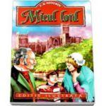 Frances Hodgson Burnett - Micul lord - Editie ilustrata