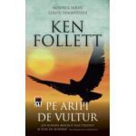 Pe aripi de vultur (Ken Follett)