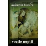 Vocile noptii (Augustin Buzura)