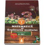 Matematica si Explorarea mediului - Auxiliar pentru clasa 1, partea I - Ordinea continuturilor este dupa manualul avizat de M.E.N. IN 2014 varianta P-INT