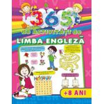 365 de activitati de Limba Engleza 8 ani