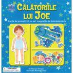 Calatoriile lui Joe. Carte de povesti 3D cu set magnetic de imbracaminte
