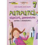 Matematica 2000 CONSOLIDARE 2015 - 2016 algebra, geometrie clasa a VII-a partea I, semestrul 1
