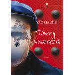 Ding viseaza (Yan Lianke)