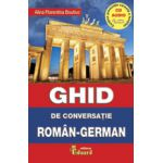 Ghid de conversatie Roman-German cu CD (Alina Florentina Boutic)