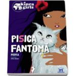 Kinra Girls - Pisica Fantoma, volumul 2