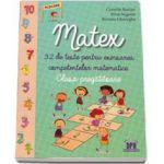 Matex, 32 de teste pentru exersarea competentelor matematice, clasa pregatitoare