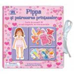 Pippa si petrecerea printeselor. Carte de povesti 3D cu set magnetic de imbracaminte