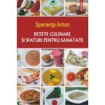 Retete culinare si sfaturi pentru sanatate