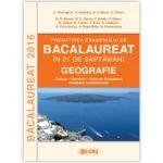 Pregatirea Examenului de Bacalaureat la Geografie in 21 de saptamani 2016