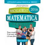Bacalaureat matematica 2016, profil M_STIINTELE_NATURII, M_TEHNOLOGIC (72 de teste rezolvate dupa modelul M.E.C.S.)