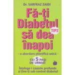 Fa-ti diabetul tip2 sa dea inapoi