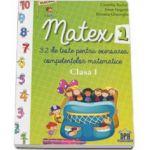 Matex, 32 de teste pentru exersarea competentelor matematice, pentru clasa I
