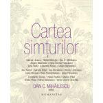 Cartea simturilor (Dan C. Mihailescu)