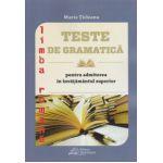 Teste de gramatica, limba romana pentru invatamantul superior