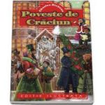 Poveste de Craciun - editie ilustrata (Charles Dickens)
