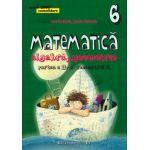 Matematica 2000 CONSOLIDARE 2015 - 2016 algebra, geometrie clasa a VI-a partea II, semestrul 2