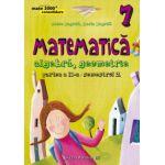 Matematica 2000 CONSOLIDARE 2015 - 2016 algebra, geometrie clasa a VII-a partea II, semestrul 2