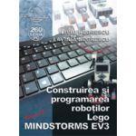 Construirea si programarea robotilor Lego MINDSTORMS EV3