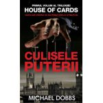 Culisele puterii, House of cards, Vol. 1