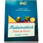 Matematica, caiet de lucru pentru clasa a III-a (Tudora Pitila)
