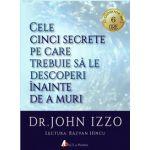 Cele cinci secrete pe care trebuie sa le descoperi inainte de a muri (audiobook mp3, durata 6 h)