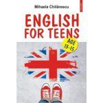 English for Teens (Mihaela Chilarescu)