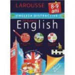 Engleza distractiva 8-9 ani. Larousse (Activitati ludice, jocuri didactice, exercitii progresive)