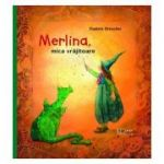 Merlina, mica vrajitoare