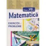 Exercitii si probleme de matematica pentru clasa a VII-a - Dana Radu, Eugen Radu