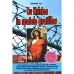 Cu Hristos in spatele gratiilor (Mihaela Ion)