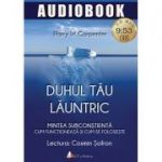 Duhul tau launtric - CD