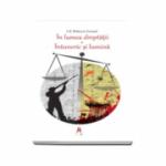 I. AL. Bratescu-Voinesti - In lumea dreptatii. Intuneric si lumina