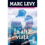 In alta viata (Marc Levy)