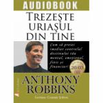 Trezeste uriasul din tine (Audiobook CD: 26 de ore si 3 minute)