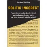 Politic Incorect (Jan van Helsing)