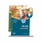 Religie Cultul ortodox manual pentru clasa a II-a, semestrul I si semestrul al II-lea (Contine editia digitala)
