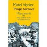 Trilogia balcanica (Matei Visniec)