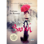 Se numea Sarah (Tatiana De Rosnay)